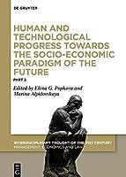 Human and Technological Progress Towards the Socio-economic Paradigm of the Future (Issn)