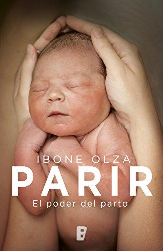 Parir (Spanish Edition)