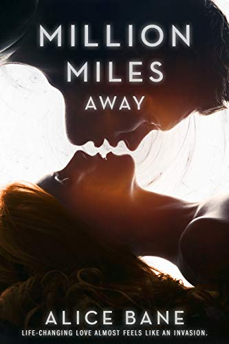 Million Miles Away by [Alice Bane]