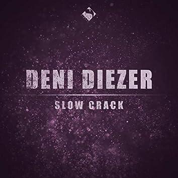 Slow Crack