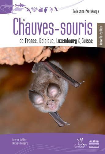 Les chauves-souris de France, Belgique, Luxembourg et Suisse