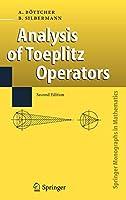 Analysis of Toeplitz Operators (Springer Monographs in Mathematics)