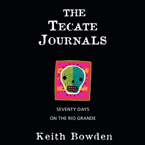 The Tecate Journals audiobook cover art