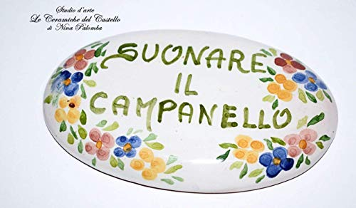 Targa Ovale Suonare il campanello Ceramica Decorato a mano Le Ceramiche del Castello Nina Palomba Made in Italy dimensioni 11,7 x 7 centimetri