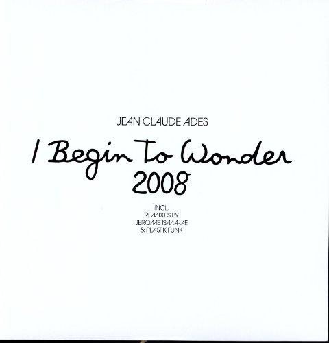 I Begin to Wonder 2008.. [Import USA]
