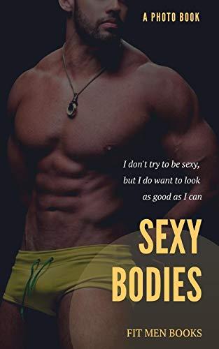 Sexy bodies