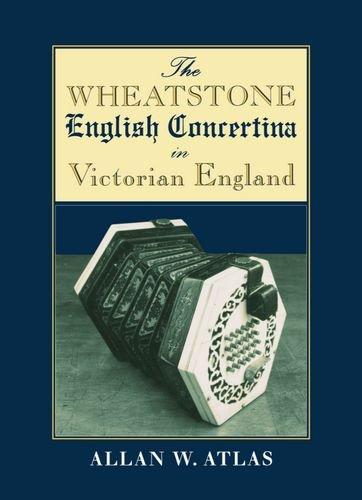 The Wheatstone English Concertina in Victorian England