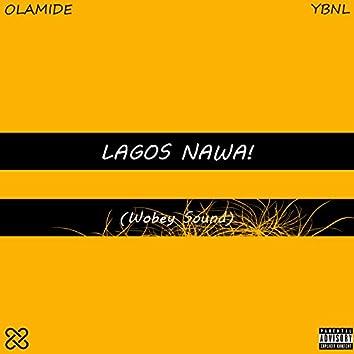 Lagos Nawa!