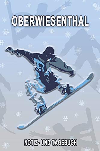 Oberwiesenthal - Notiz- und Tagebuch: Winterurlaub in Oberwiesenthal. Ideal für Skiurlaub, Winterurlaub oder Schneeurlaub.  Mit vorgefertigten Seiten ... Notizbuch oder als Abschiedsgeschenk