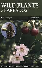 Wild Plants of Barbados (MacMillan Caribbean Natural History)