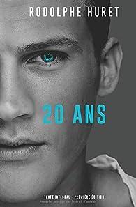 20 ans par Rodolphe Huret