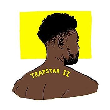 Trapstar II