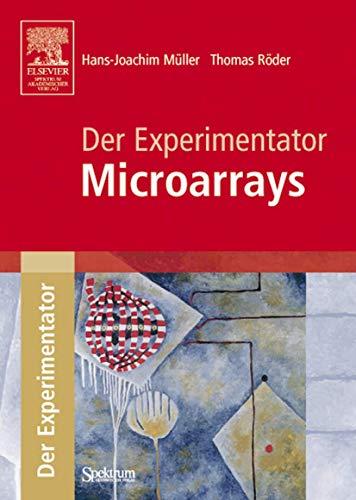 Der Experimentator: Microarrays