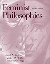 Feminist Philosophies by Janet A. Kourany (1998-10-19)