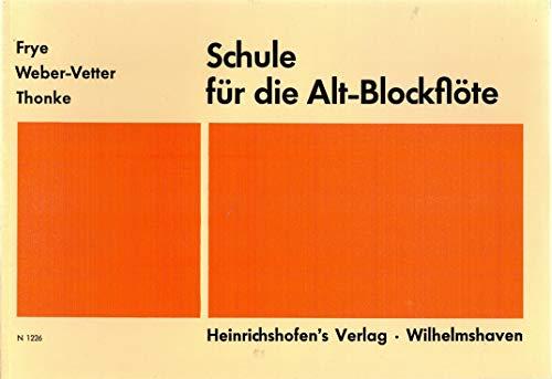 Schule für die Alt-Blockflöte. Mit Grifftabelle.
