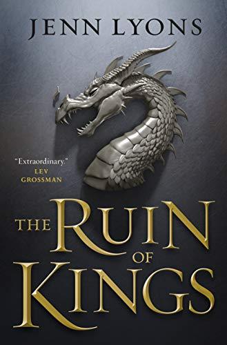 The Ruin of Kings (A Chorus of Dragons)