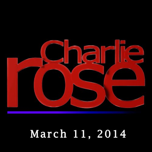 Charlie Rose: Bob Orr, Dave Gallo, Robert Wagner, and Jane Fonda, March 11, 2014 cover art