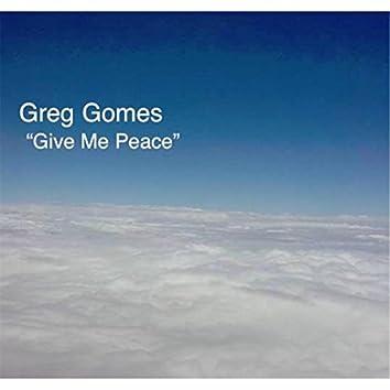 Give Me Peace