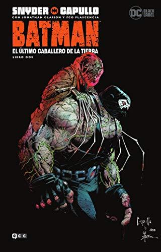 Batman: El Último Caballero De La Tierra - Libro Dos (Batman: El último caballero de la Tierra - Libro uno (O.C.))