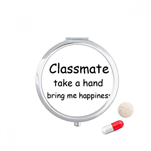 DIYthinker Classmate Take A Hand Bring Me Happiness Travel Pocket Pill case Medicine Drug Storage Box Dispenser Mirror Gift