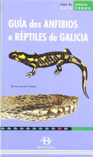Guía dos anfibios e réptiles de Galicia (Baía Verde)