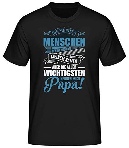 Shirtinator Geschenke für Papa | Die Wichtigsten nennen Mich Papa | Herren Männer Lustiges T-Shirt mit Spruch | Original (XL, Schwarz)