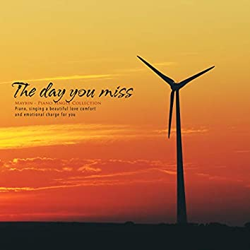 The day you missed