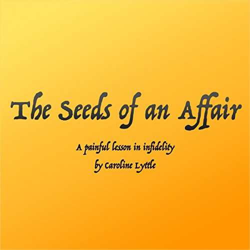 The Seeds of an Affair audiobook cover art