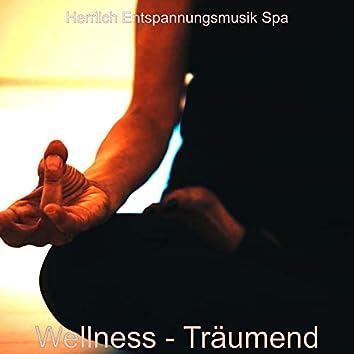 Wellness - Träumend