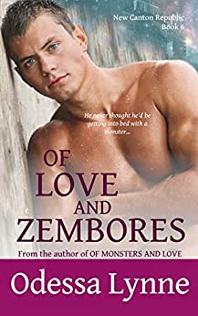 Of Love and Zembores (New Canton Republic Book 6) by [Odessa Lynne]