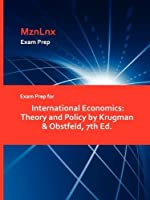 Exam Prep for International Economics: Theory and Policy by Krugman & Obstfeld, 7th Ed.