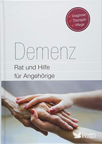 Demenz: Rat und Hilfe für Angehörige - Diagnose, Therapie, Pflege