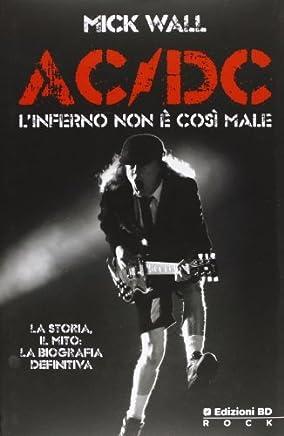 AC/DC. Linferno non è così male