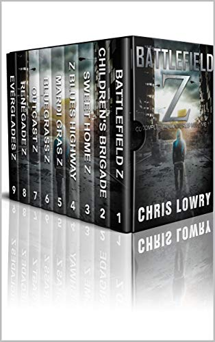 Battlefield Z Complete Adventures: A science fiction post apocalyptic comedy collection (Volume Book 1) by [Chris Lowry]