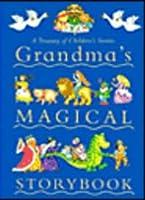 Grandma's Magical Storybook 1405409681 Book Cover