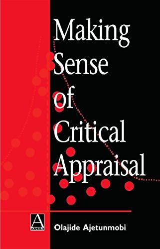 Making Sense of Critical Appraisal (Hodder Arnold Publication)