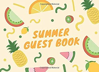 Summer Guest Book: For parties, get-togethers and celebrations all summer long | A great keepsake of a fun summer | 50 gue...