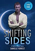 Shifting Sides (A Shift in Space)