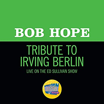 Tribute To Irving Berlin (Live On The Ed Sullivan Show, May 5, 1968)