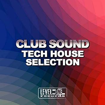 Club Sound - Tech House Selection