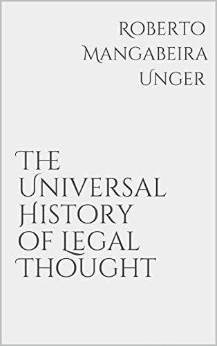 The Universal History of Legal Thought (English Edition)