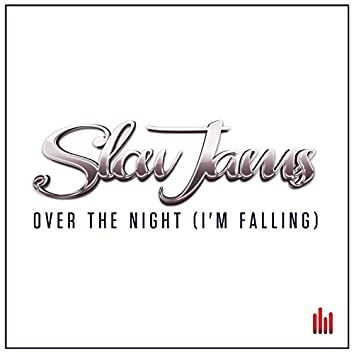 Over the Night (I'm Falling)