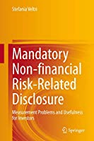 Mandatory Non-financial Risk-Related Disclosure: Measurement Problems and Usefulness for Investors