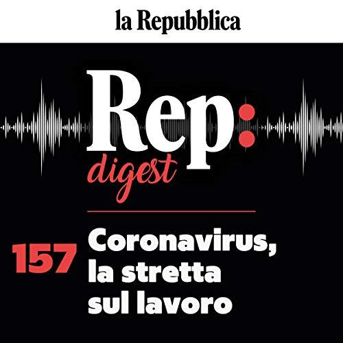 Coronavirus, la stretta sul lavoro copertina