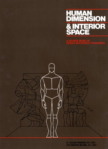 Human Dimension and Interior Space: A Source Book of Design Reference Standards (English Edition)