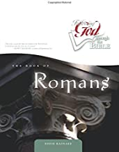 The Book of Romans (Following God Through the Bible Series)