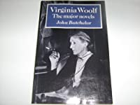 Virginia Woolf: The Major Novels