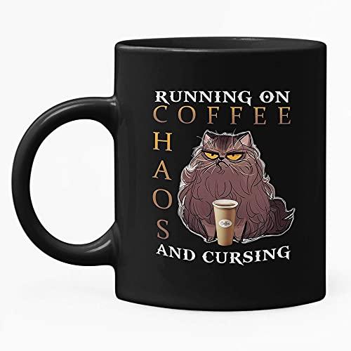 Taza de té con texto en inglés 'Running On Coffee Haos and Cursing' (11 oz)