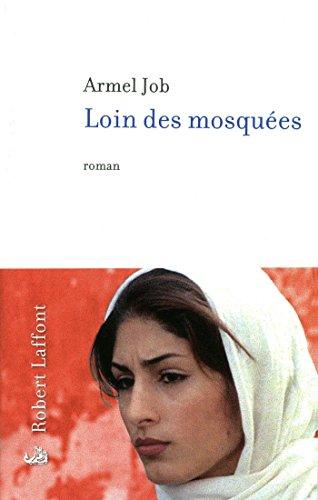 Loin des mosquées (Roman) (French Edition)