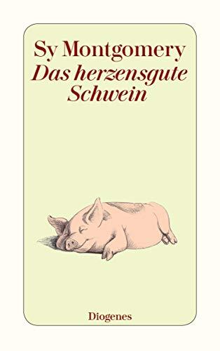 Das herzensgute Schwein (detebe)